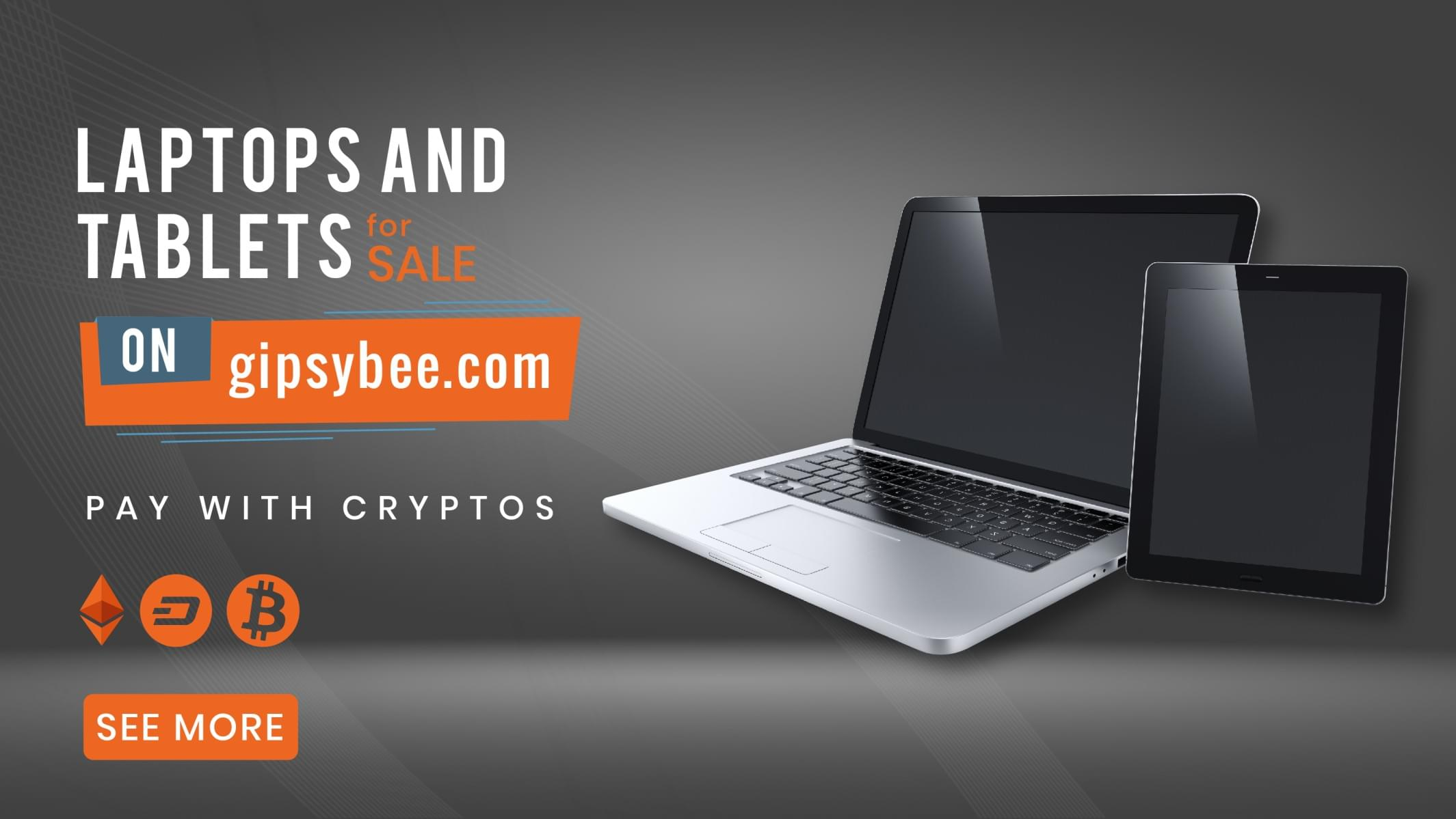 Buy Laptops and Tablets with Bitcoin, Ethereum, Litecoin, DASH, USDT, UTK on Gipsybee.com with FREE SHIPPING